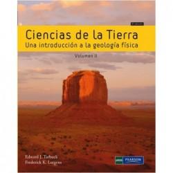 Ciencias de la tierra. Una introducción a la geología física Vol.2