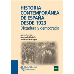 Historia contemporánea de España desde 1923. Dictadura y democracia