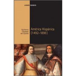 América hispánica 1492-1898