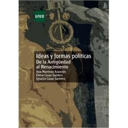 Ideas y formas políticas de la antigüedad al renacimiento