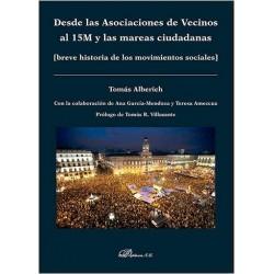 Desde las asociaciones de vecinos al 15M y las mareas ciudadanas (breve historia de los movimientos sociales)