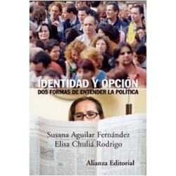 Identidad y opción: dos formas de entender la política