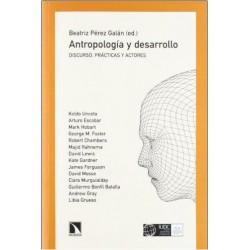 Antropología y desarrollo. Discurso prácticas y actores