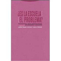 ¿Es la escuela el problema? Perspectivas socioantropológicas de etnografía y educación