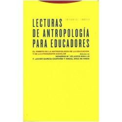 Lecturas de antropología para educadores. El ámbito de la antropología de la educación y de la etnografía escolar