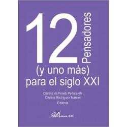 12 pensadores (y uno más) para el siglo XXI