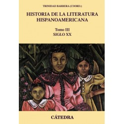 Historia de la literatura hispanoamericana III -El siglo XX