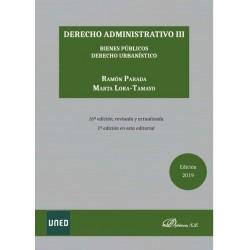 Derecho administrativo III. Bienes públicos. Derecho urbanístico