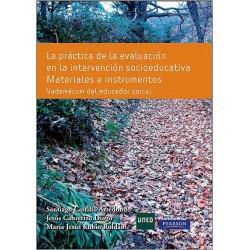 La práctica de la evaluación en la intervención socioeducativa. Materiales e instrumentos. Vademécum del educador social