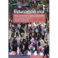 Educación vial. Hacia el tránsito seguro y sostenible