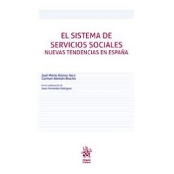 El sistema de servicios sociales. Nuevas tendencias en España