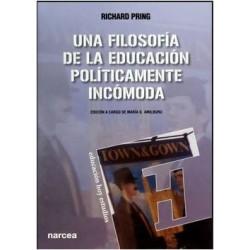 Una filosofía de la educación políticamente incómoda