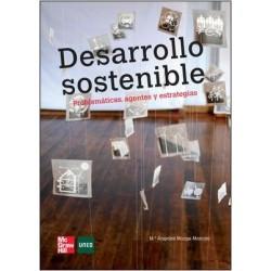 Desarrollo sostenible. Problemáticas agentes y estrategias