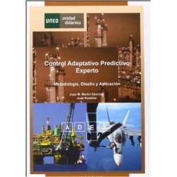 Control adaptativo predictivo experto. Metodología diseño y aplicación