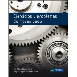 Ejercicios y problemas de mecanizado