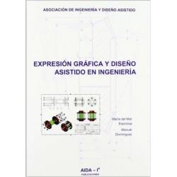 Expresión gráfica y diseño asistido en ingeniería