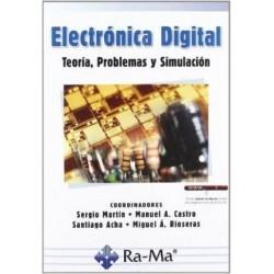 Electrónica digital. Teoría problemas y simulación