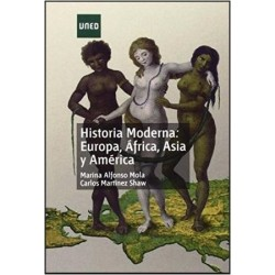 Historia moderna: Europa África Asia y América