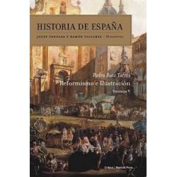 Reformismo e ilustración. Historia de España volumen 5