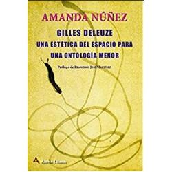 Giles Deleuze. Una estética del espacio para una antología menor