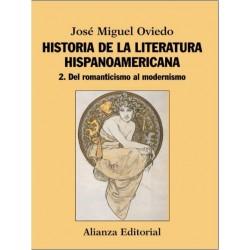 Historia de la literatura hispanoamericana 2 Del romanticismo al modernismo