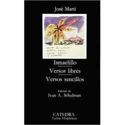 Ismaelillo. Versos libres. Versos sencillos