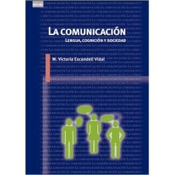 La comunicación. Lengua cognición y sociedad