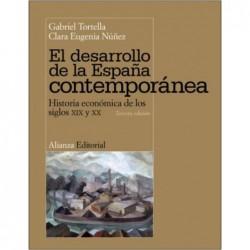 El desarrollo de la España contemporánea. Historia económica de los siglo XIX y XX