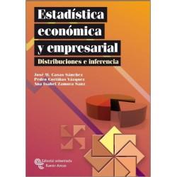 Estadística económica y empresarial. Distribuciones e inferencias