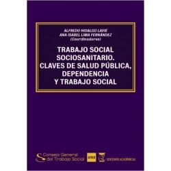 Trabajo social socio-sanitario Claves de salud pública, dependencia y trabajo social