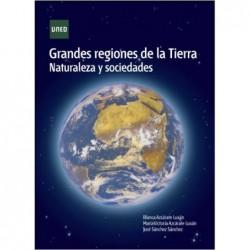 Grandes regiones de la tierra Naturaleza y sociedades