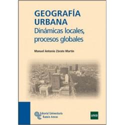 Geografía urbana. Dinámicas locales procesos globales