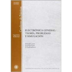 Electrónica general. Teoría problemas y simulación
