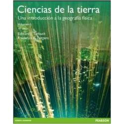Ciencias de la tierra. Una introducción a la geología física. Volumen 1