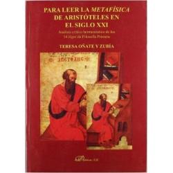 Para leer la metafísica de Aristóteles en el siglo XXI