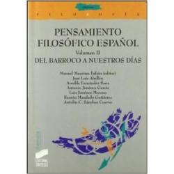 Pensamiento filosófico español. Volumen II. Del barroco a nuestros días