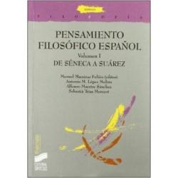 Pensamiento filosófico español. Volumen I. De Séneca a Suárez