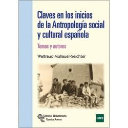Claves en los inicios de la antropología social y cultural española. Temas y autores