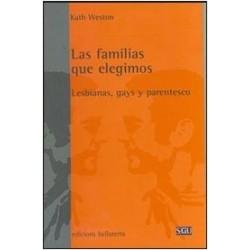 Las familias que elegimos. Lesbianas gays y parentesco