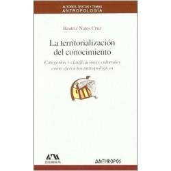 La territorialización del conocimiento. Categorías y clasificaciones culturales como ejercicios antropológicos