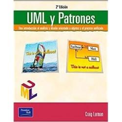 UML y patrones. Una introducción al análisis y diseño orientado a objetos y al proceso unificado