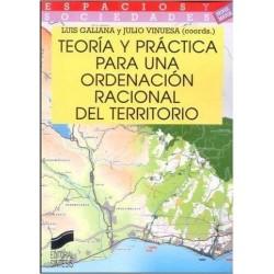 Teoría y práctica para una ordenación racional del territorio