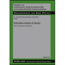 Estudios sobre el texto. Nuevos enfoques y propuestas