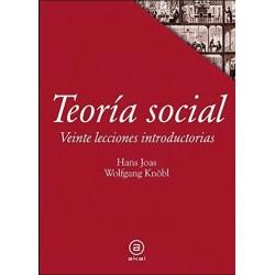 Teoría social. Veinte lecciones introductorias