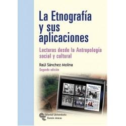 La etnografía y sus aplicaciones. Lecturas desde la antropología social y cultural
