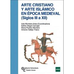 Arte cristiano y arte islámico en época medieval (siglos II al XIII)