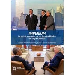 Imperium. La política exterior de los Estados Unidos del XX al XXI