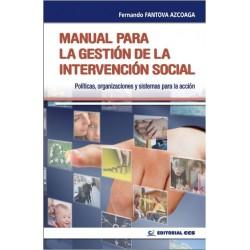 Manual para la gestión de la intervención social. Políticas organizaciones y sistemas para la acción