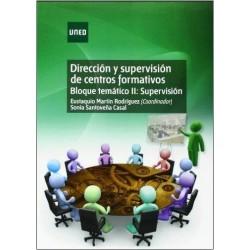 Dirección y supervisión de centros formativos. Bloque temático II. Supervisión