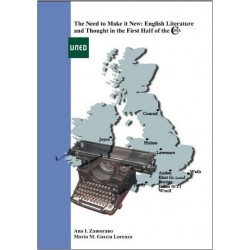 The need to make it new: english literature and thought in the first half of the 20th century